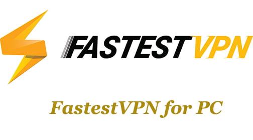FastestVPN for PC
