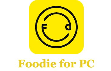 Foodie Camera App for PC