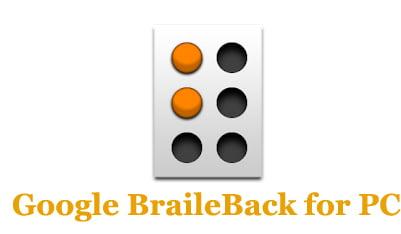 Google BrailleBack for PC