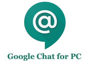 Google Chat for PC