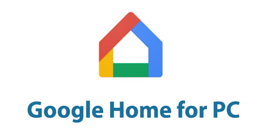 Google Home for PC
