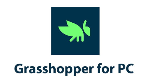 Grasshopper for PC