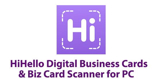 HiHello: Digital Business Cards & Biz Card Scanner for PC