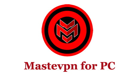 Mastevpn for PC