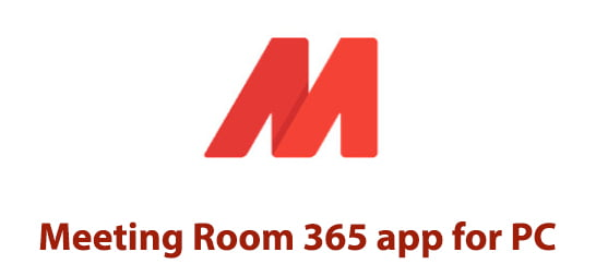 Meeting Room 365 app for PC