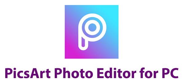PicsArt Photo Editor for PC