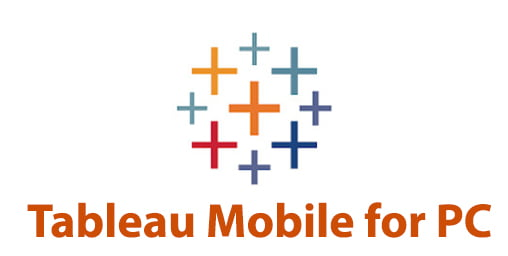 Tableau Mobile for PC
