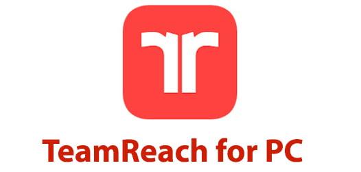 TeamReach for PC