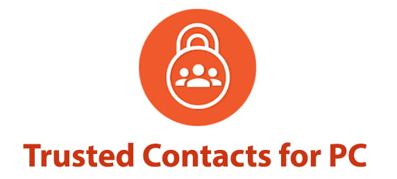 Trusted Contacts for PC