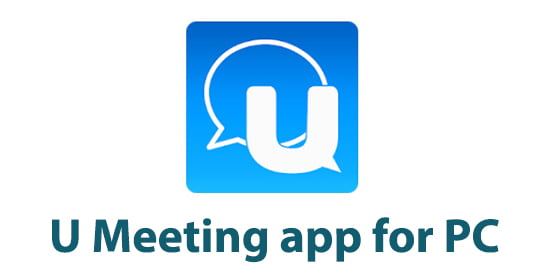 U Meeting app for PC