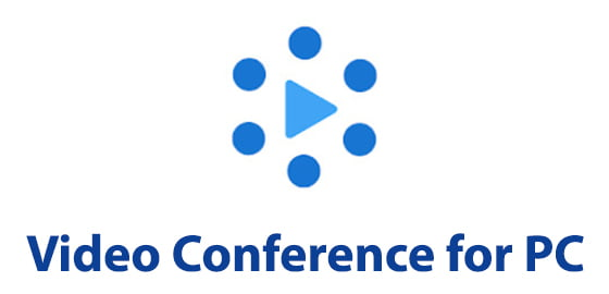 Video Conference for PC