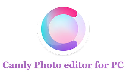 Camly photo editor & collages for PC