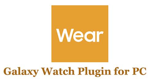 Galaxy Watch Plugin for PC