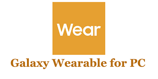 Galaxy Wearable for PC