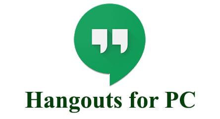 Hangouts App for PC