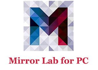 Mirror Lab App for PC