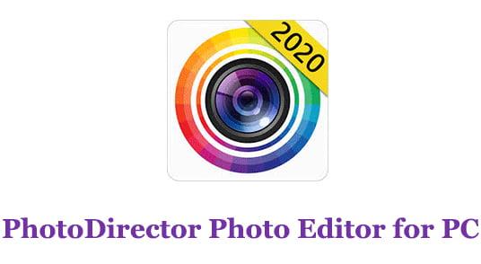 PhotoDirector Photo Editor for PC
