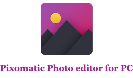 Pixomatic Photo Editor for PC