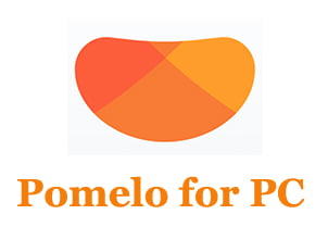 Pomelo for PC