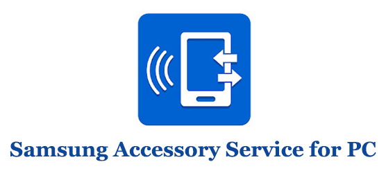 Samsung Accessory Service for PC