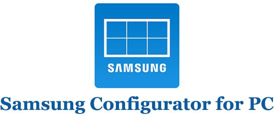 Samsung Configurator for PC