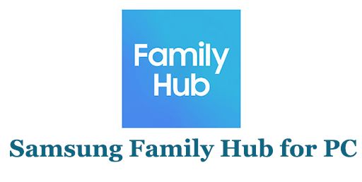 Samsung Family Hub for PC