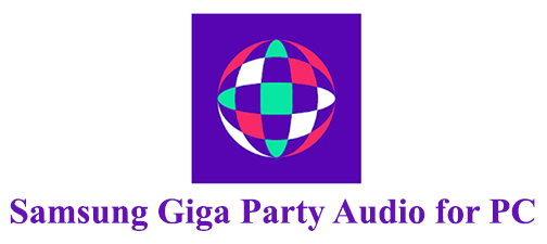 Samsung Giga Party Audio for PC