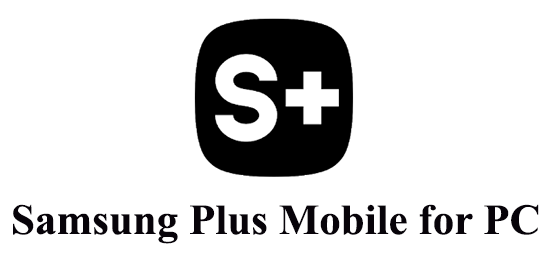 Samsung Plus Mobile for PC