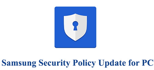 Samsung Security Policy Update for PC
