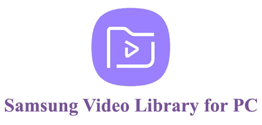 Samsung Video Library for PC