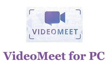VideoMeet for PC