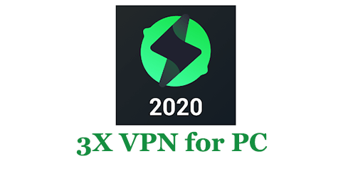 How to FREE Download 3X VPN for PC