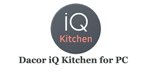 Dacor iQ Kitchen for PC