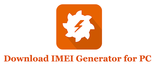 Download IMEI Generator for Windows and Mac