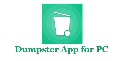 Dumpster App for PC