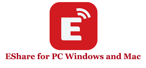 EShare for PC Windows and Mac