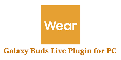 Galaxy Buds Live Plugin for PC