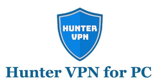 Hunter VPN for PC