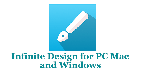 Infinite Design for PC Mac and Windows