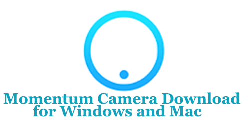 Momentum Camera Download for Windows and Mac
