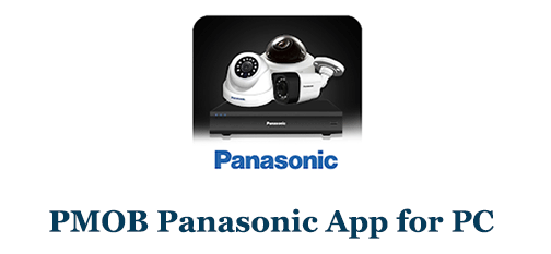 PMOB Panasonic App for PC