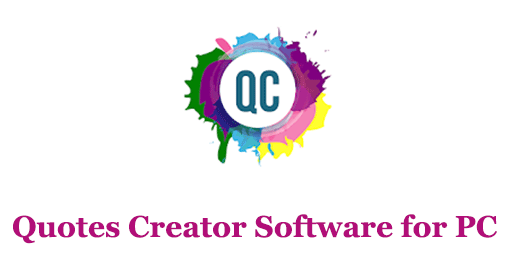 Quotes Creator Software for PC Windows and Mac