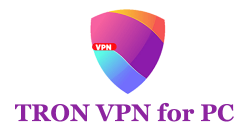 TRON VPN for PC