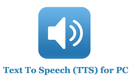 Text To Speech (TTS) for PC