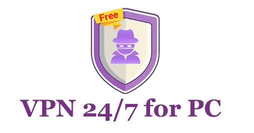 VPN 24/7 for PC