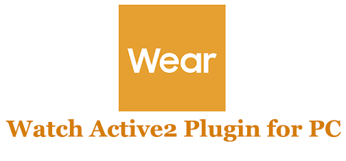 Watch Active2 Plugin for PC