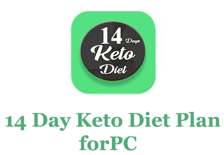 14 Day Keto Diet Plan for PC – Mac and Windows 7/8/10