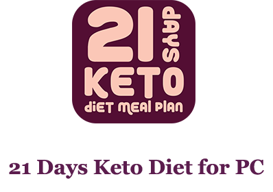 21 Days Keto Diet for PC – Mac and Windows 7/8/10