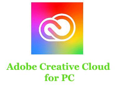Adobe Creative Cloud for PC (Windows and Mac)