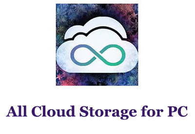 All Cloud Storage for PC